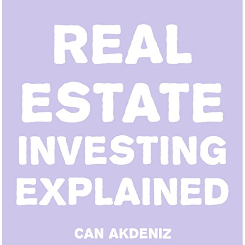 Real Estate Investing Explained audiobook cover art