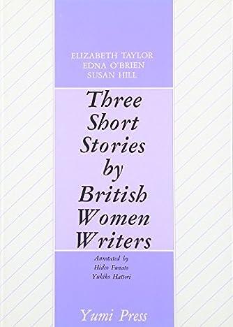 イギリス女流三人衆 Three Short Stories by British