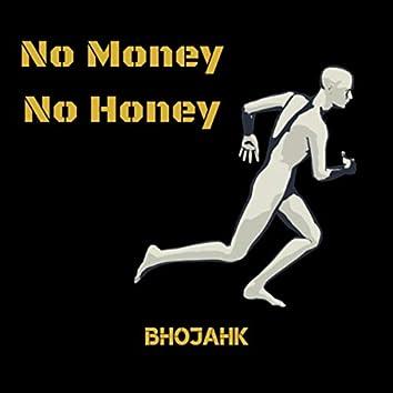No Money No Honey