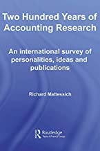 Two Hundred Years of Accounting Research (Routledge New Works in Accounting History Book 8)