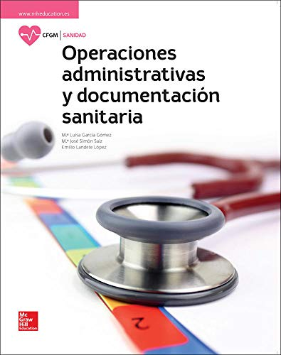 LA Operaciones administrativas y documentacion sanitaria GM. Libro alumn o