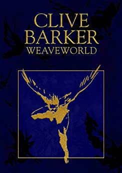 Weaveworld by [Clive Barker]