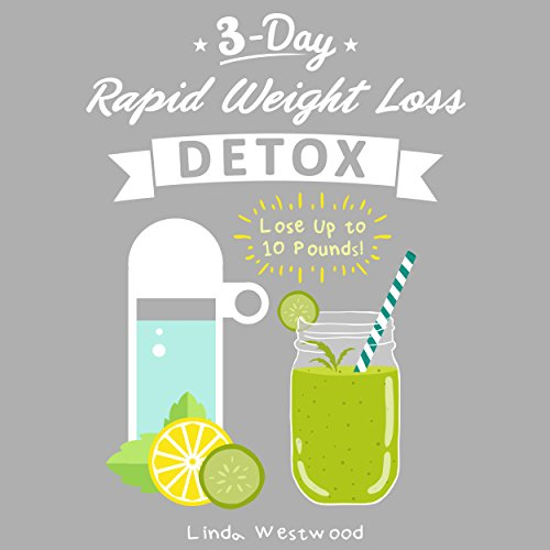 3-Day Rapid Weight Loss Detox Cleanse audiobook cover art