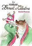 Le roman d'Ernest et Célestine - Gallimard jeunesse - 23/03/2017