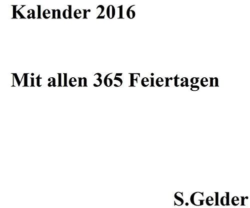 2016 Kalender mit allen 365 Feiertagen