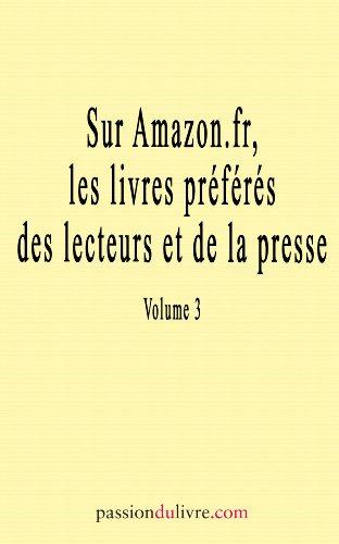 Sur Amazon.fr, les livres préférés des lecteurs et de la presse (Passion du livre t. 3) (French Edition)