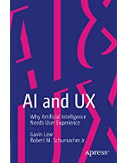 AI and UX: Why Artificial Intelligence Needs User Experience