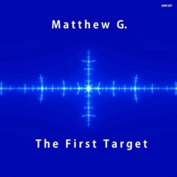 The First Target