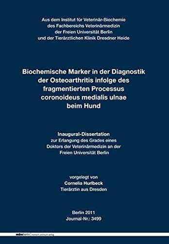 Biochemische Marker in der Diagnostik der Osteoarthritis infolge des fragmentierten Processus coronoideus medialis ulnae beim Hund