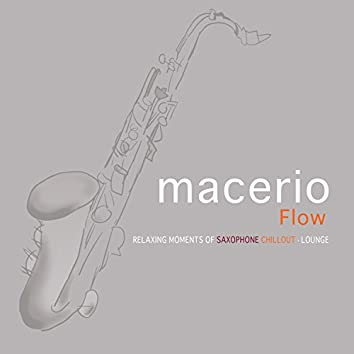 Flow: Relaxing Moments of Saxophone Chillout Lounge