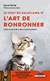 Le chat du Dalaï Lama et l'art de ronronner - Lâcher prise et être dans l'instant présent