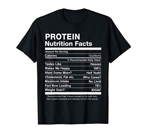 Protein Nutrition Facts Funny Graphic T-Shirt