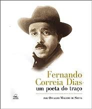 Fernando Correia Dias - Um Poeta Do Traço