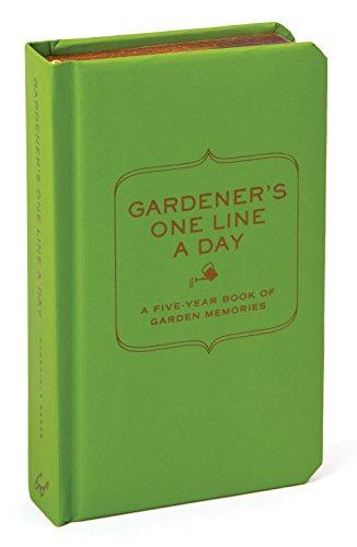 Gardener's One Line a Day: A Five-Year Memory Book of Garden Memories