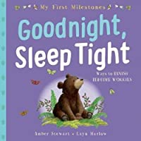 My First Milestone: Goodnight, Sleep Tight