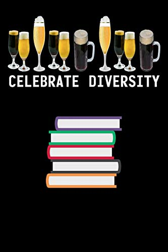 Celebrate Diversity: My Prayer Journal, Diary Or Notebook For Beer Gift. 110 Story Paper Pages. 6 in x 9 in Cover.