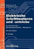 Elektrische Schrittmotoren und -antriebe: Funktionsprinzip – Betriebseigenschaften – Messtechnik (Kontakt & Studium) (German Edition)