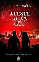 Ateste Acan Gül