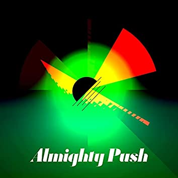 Almighty Push