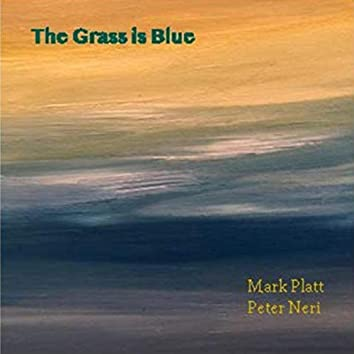 The Grass Is Blue
