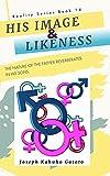 His Image and Likeness: Son (Reality Series Book 14) (English Edition)