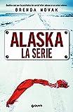 Alaska. La serie