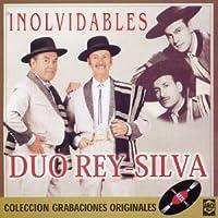 Inolvidables by Duo Rey Silva