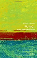 Fungi: A Very Short Introduction (Very Short Introductions)