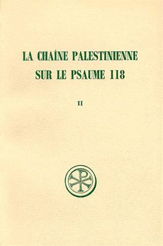 Chaîne palestinienne sur le psaume 118, tome 2
