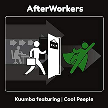Afterworkers (feat. Cool Peeple)