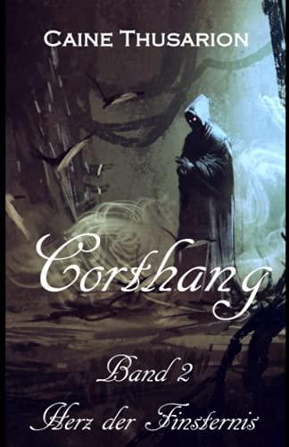 Corthang - Herz der Finsternis