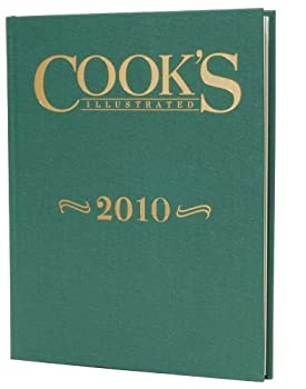Hardcover Cook's Illustrated 2010 (Cook's Illustrated Annuals) Book