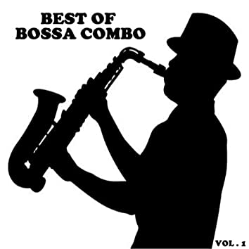 Best of bossa combo (Vol.1)