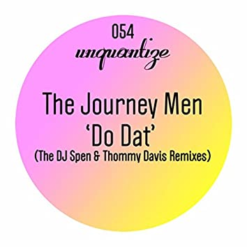 """Do Dat"" The Spen & Thommy Remixes"