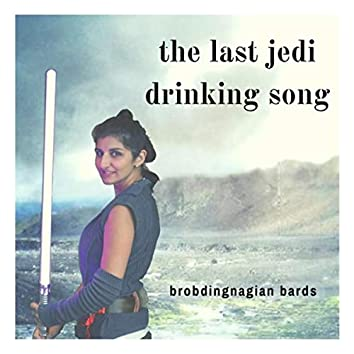 The Last Jedi Drinking Song