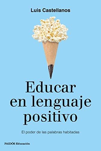 Libro Educar en lenguaje positivo