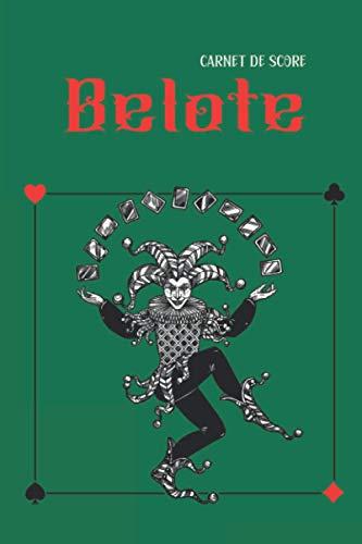 Carnet de Score Belote: Carnet de jeux contenant 100 fiches de scores | Pour calcul et comptage points Belote classique | Inclus règle du jeu | Idée cadeau pour joueur passionné et amateur Belote |