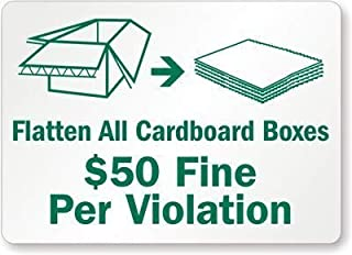 DYLAN MILLER Safety Sign - Flatten All Cardboard Boxes $50 Fine Per Violation (with, (Recycled) Sign DYU0450 12 x 16 Inches Metal Sign Durable Indoor and Outdoor Signs, Street Signs