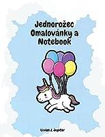 Jednorozec Omalovánky a Notebook: Úzasná omalovánka a aktivita Unicorn - Skvělé omalovánky a aktivity pro děti ve věku od 4 do 8 let
