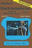Modern Electromedicine Volume 1 Revised Edition: Microcurrent Technology Explained