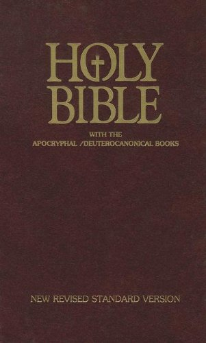 Compare Textbook Prices for Holy Bible with the Apocryphal / Deuterocanonical Books [New Revised Standard Version NSRV]  ISBN 9781585160396 by American Bible Society
