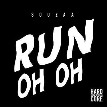 Run / Oh Oh