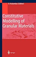 Constitutive Modelling of Granular Materials (Engineering Online Library)