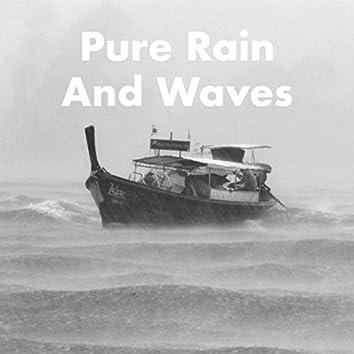 Pure Rain And Waves