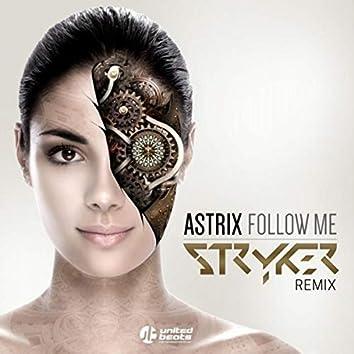 Follow Me (Stryker Remix)