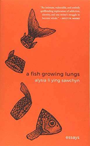 Image of A Fish Growing Lungs: essays