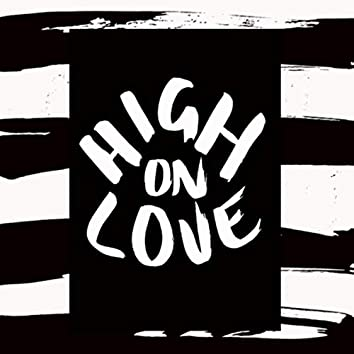 High On Love (Remix)