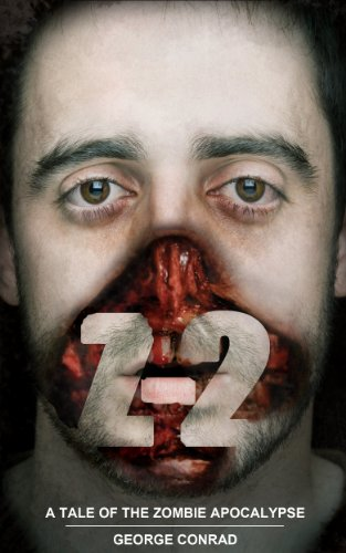 Z-2: A Tale of the Zombie Apocalypse (English Edition)