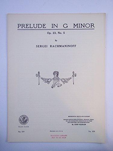 Prelude in G Minor, Op 23, No. 5. 1938 (Rachmaninoff Op 23 No 5 Sheet Music)