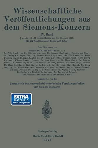 Wissenschaftliche Veröffentlichungen aus dem Siemens-Konzern: IV. Band....